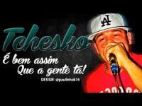 MC Tchesko - É Bem Assim Que a Gente Tá - HD.mp3