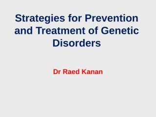Genetics medicine 7 treatment-.ppt