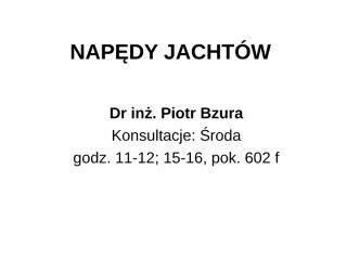 Napęd jachtów_wykład_4.ppt