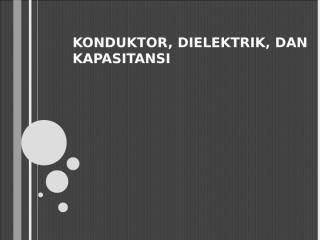 bab v konduktor, dielektrik, dan kapasitansi.ppt
