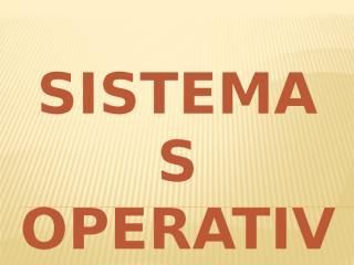 SISTEMAS+OPERATIVOS.pptx
