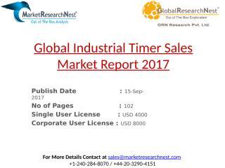 Global Industrial Timer Sales Market Report 2017.pptx